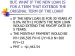 but what if the new loan is for a term that extends the original term of the loan