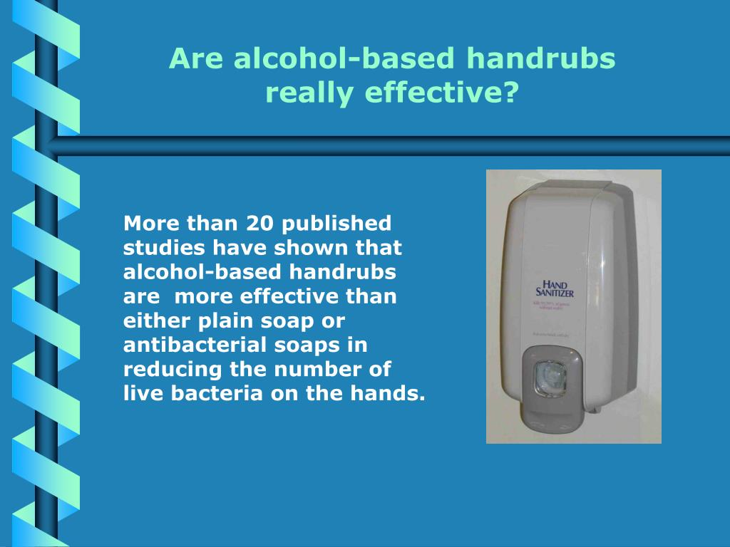 Are alcohol-based handrubs really effective?