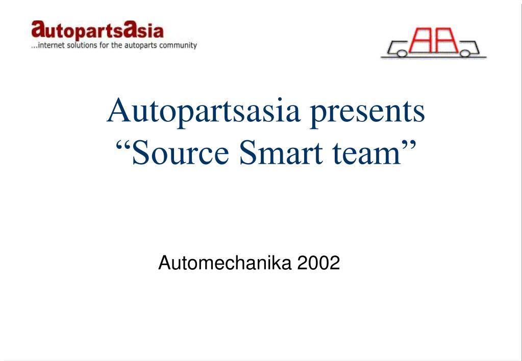 autopartsasia presents source smart team l.