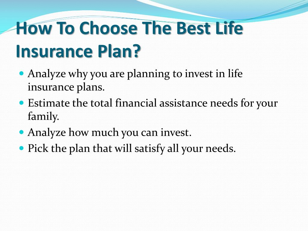 How To Choose The Best Life Insurance Plan?
