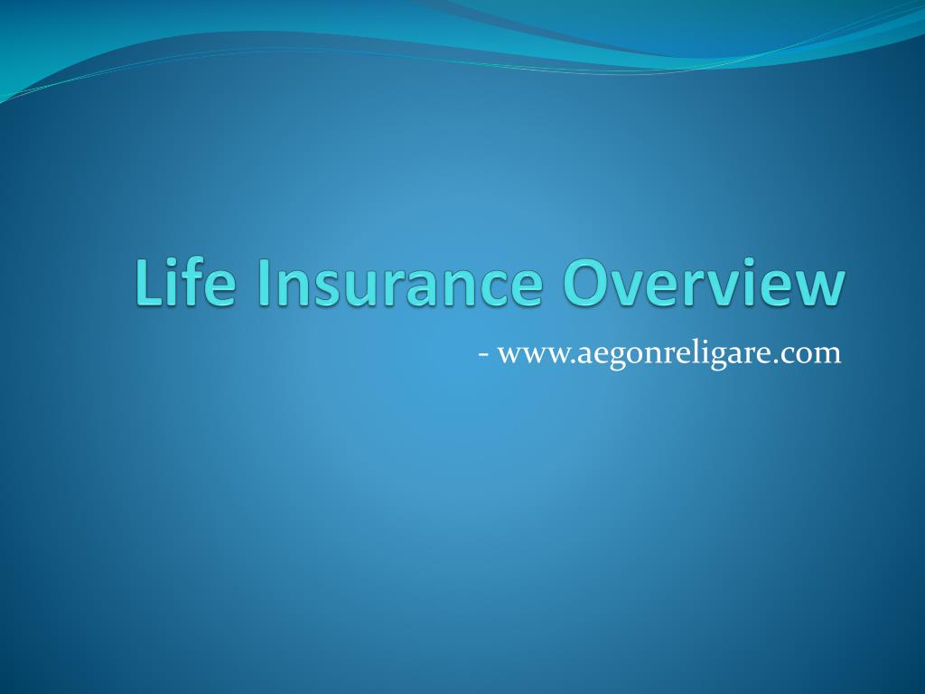 life insurance overview l.