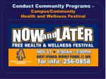 conduct community programs campus community health and wellness festival