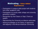 motivating value added experiences