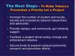 the next steps to make tobacco prevention a priority not a project