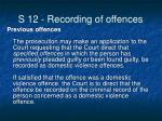 s 12 recording of offences7