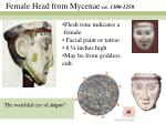 female head from mycenae ca 1300 1250