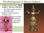 the development of minoan sculpture