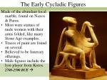 the early cycladic figures