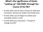 what s the significance of dante waking up halfway through the course of his life