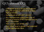 q13 chronic od