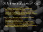 q15 4 mech of action of nac