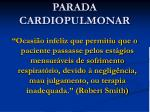 parada cardiopulmonar
