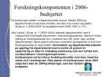 forskningskomponenten i 2006 budsjettet