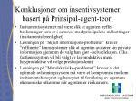 konklusjoner om insentivsystemer basert p prinsipal agent teori