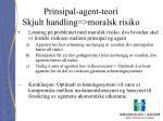 prinsipal agent teori skjult handling moralsk risiko30