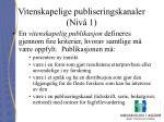 vitenskapelige publiseringskanaler niv 1