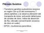fibrosis qu stica