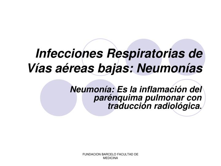 infecciones respiratorias de v as a reas bajas neumon as n.