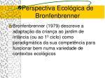 perspectiva ecol gica de bronfenbrenner