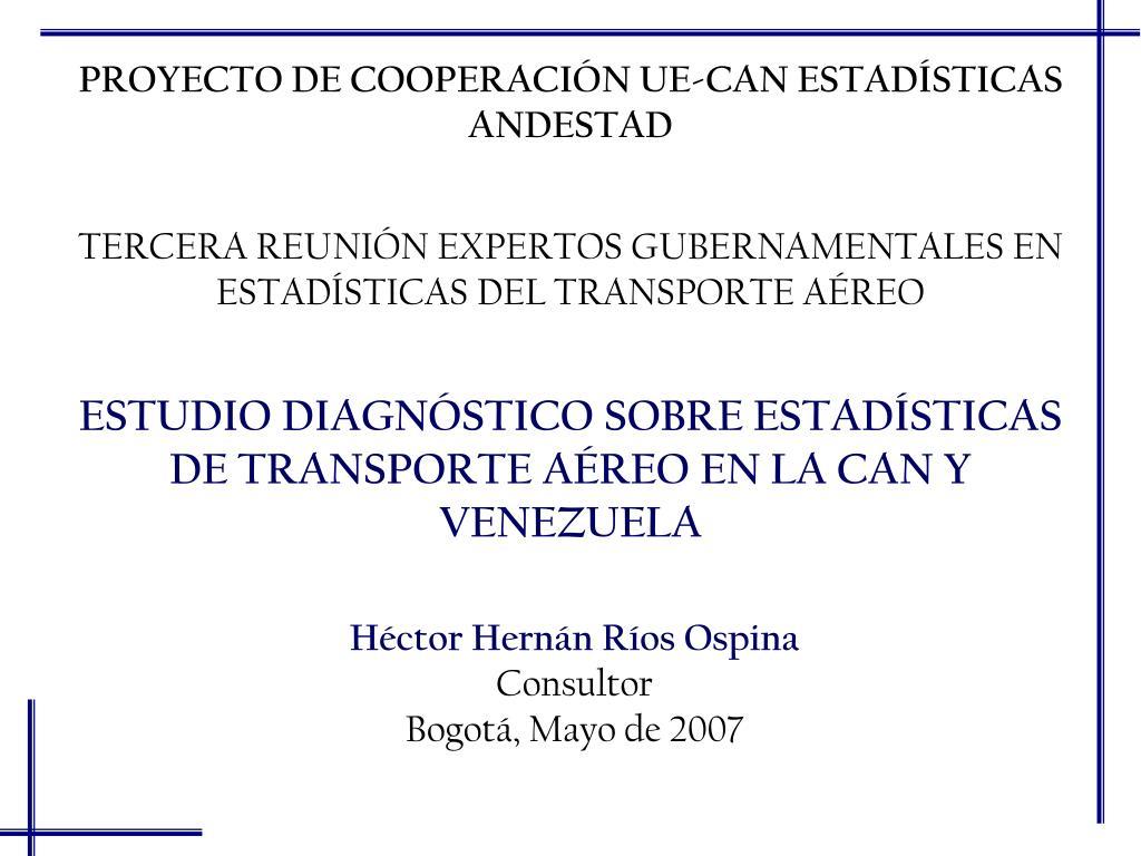 estudio diagn stico sobre estad sticas de transporte a reo en la can y venezuela l.