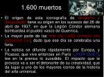 1 600 muertos
