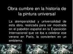 obra cumbre en la historia de la pintura universal