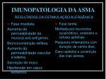 imunopatologia da asma7