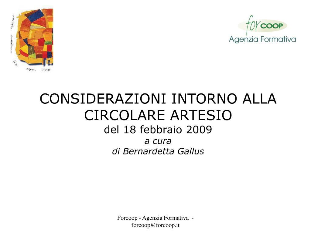 considerazioni intorno alla circolare artesio del 18 febbraio 2009 a cura di bernardetta gallus l.