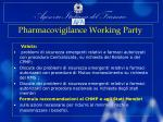 pharmacovigilance working party