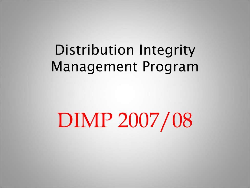 distribution integrity management program l.