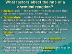 what factors affect the rate of a chemical reaction