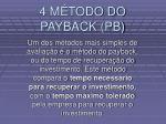 4 m todo do payback pb