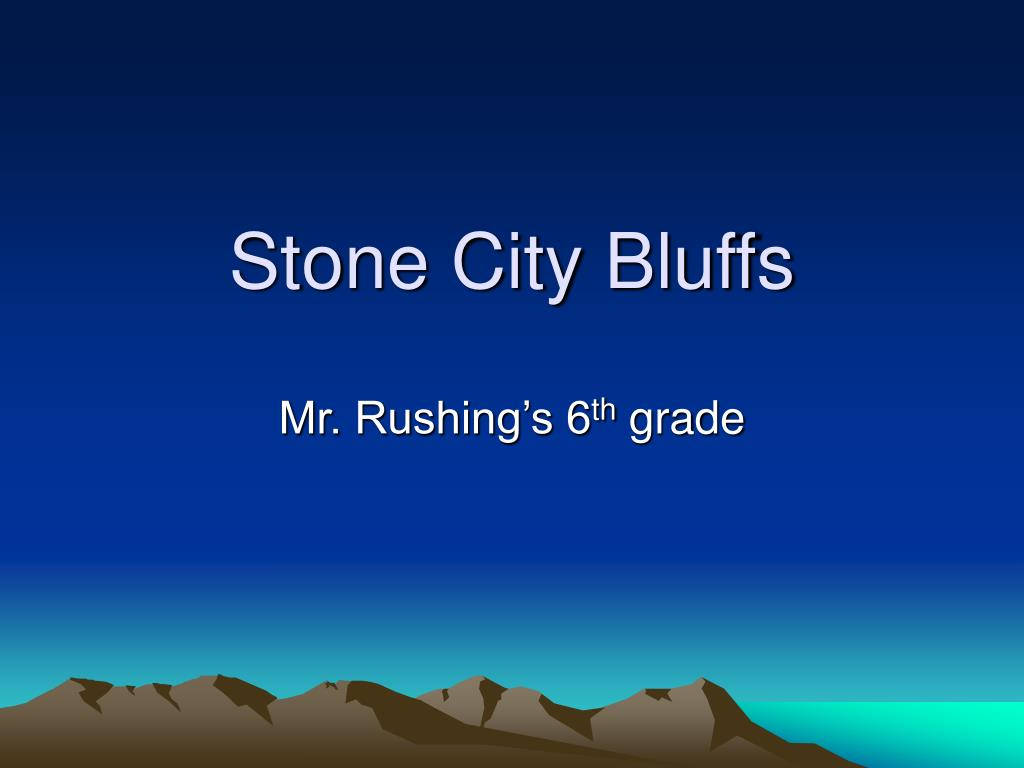 stone city bluffs l.