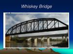 whiskey bridge