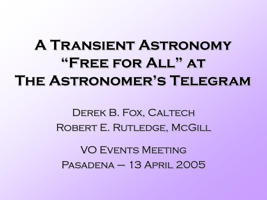 a transient astronomy free for all at the astronomer s telegram l.