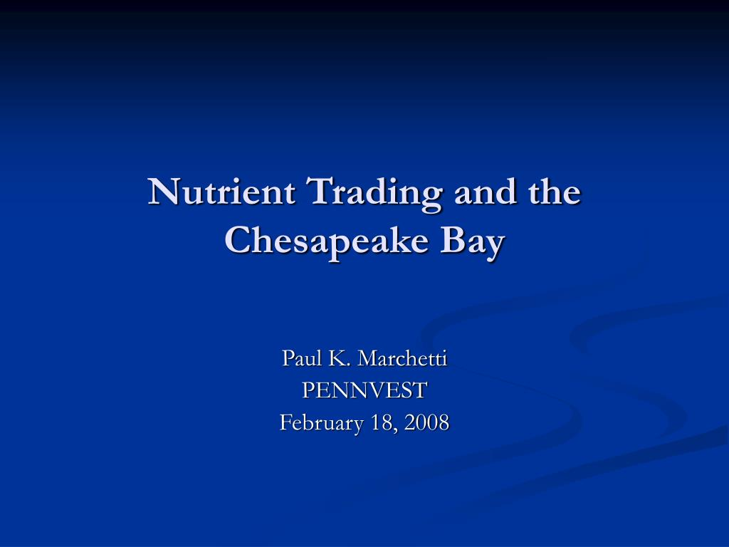 nutrient trading and the chesapeake bay l.