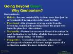 going beyond green why geotourism