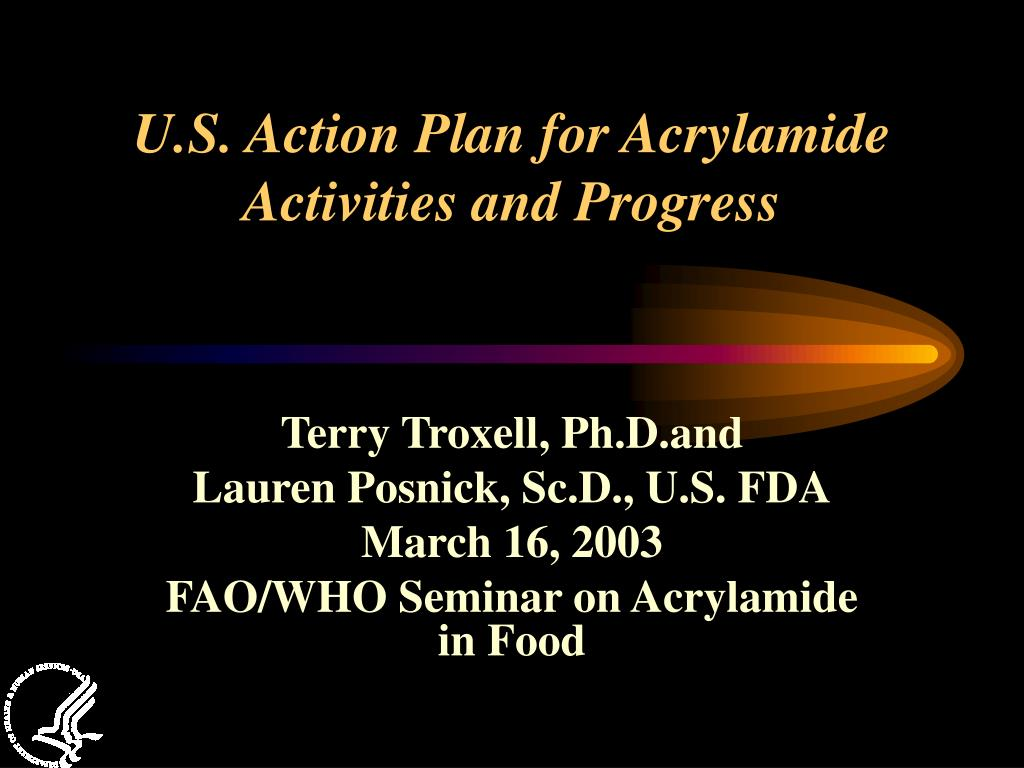 u s action plan for acrylamide activities and progress l.