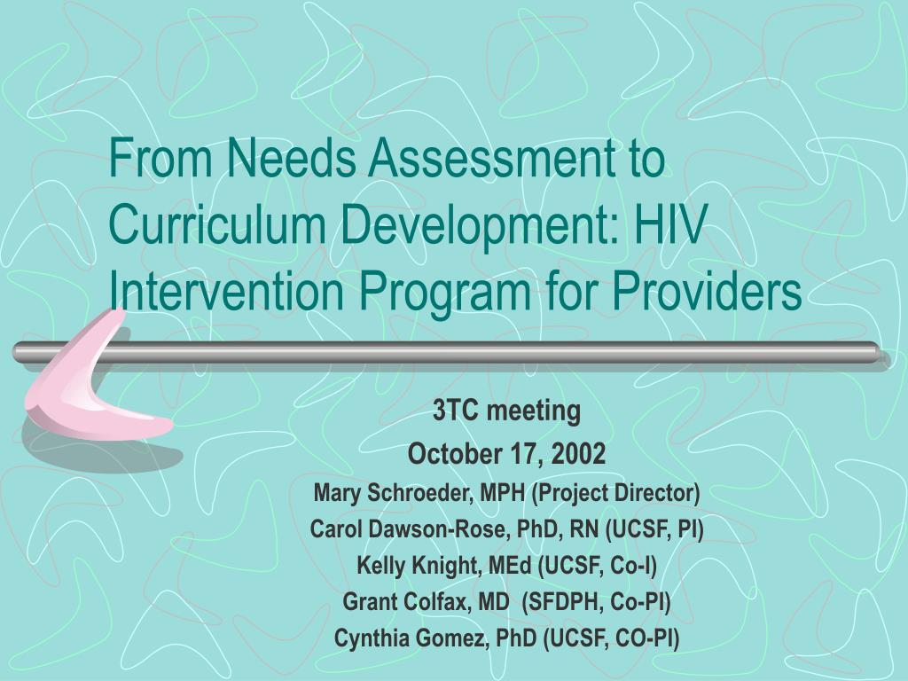 from needs assessment to curriculum development hiv intervention program for providers l.