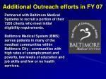 additional outreach efforts in fy 07