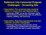 baltimore city colorectal program challenges screening site