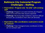 baltimore city colorectal program challenges staffing