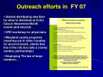 outreach efforts in fy 07