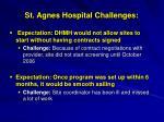 st agnes hospital challenges