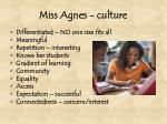 miss agnes culture