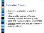 subjective strains