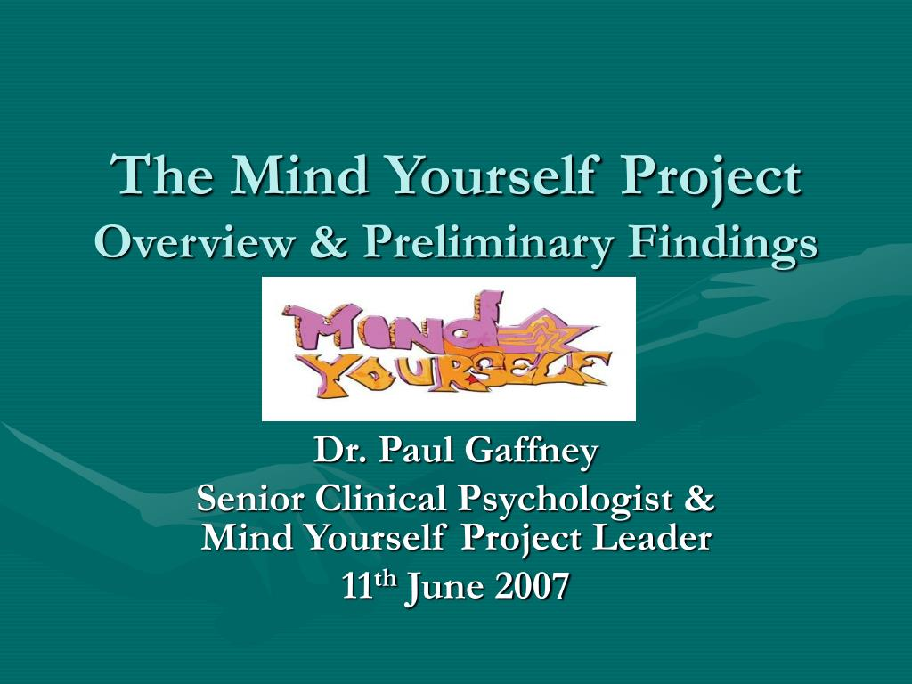 the mind yourself project overview preliminary findings l.