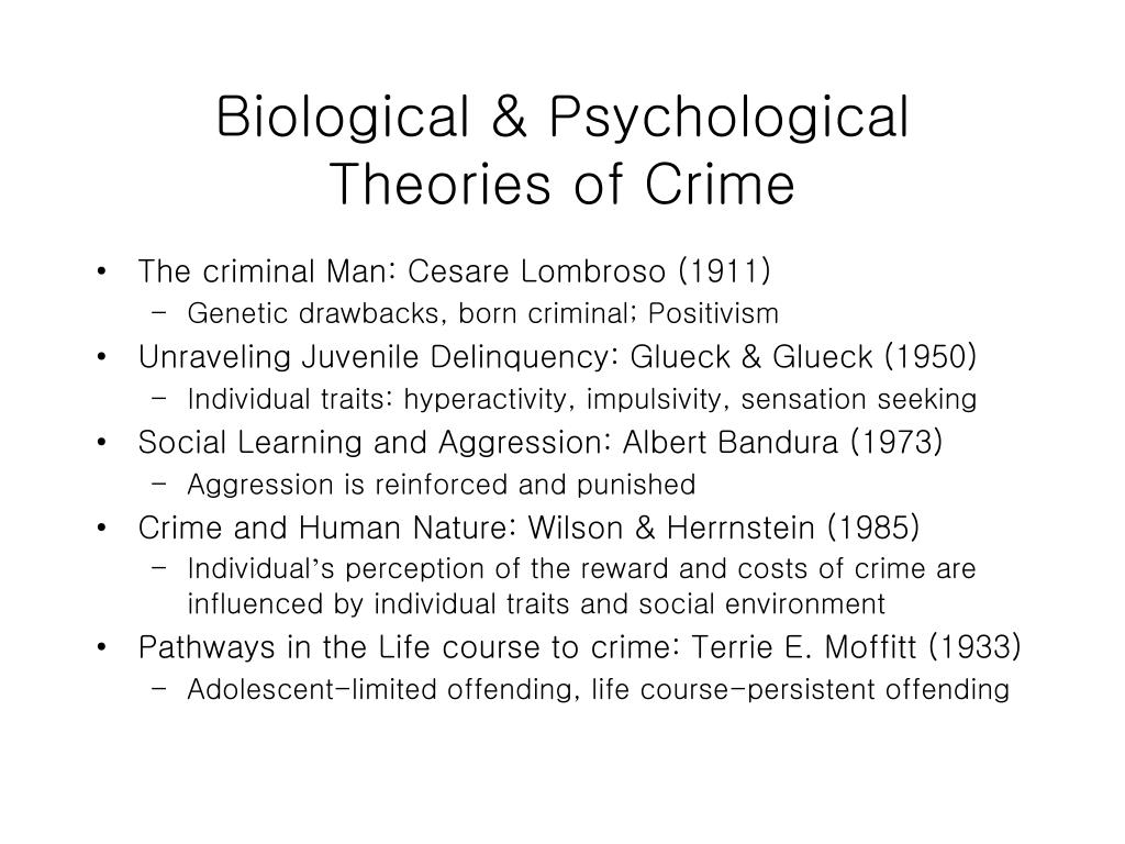 Biological & Psychological Theories of Crime