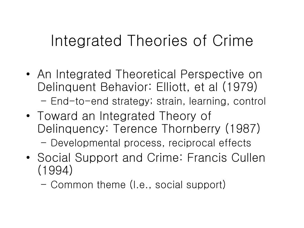 Integrated Theories of Crime