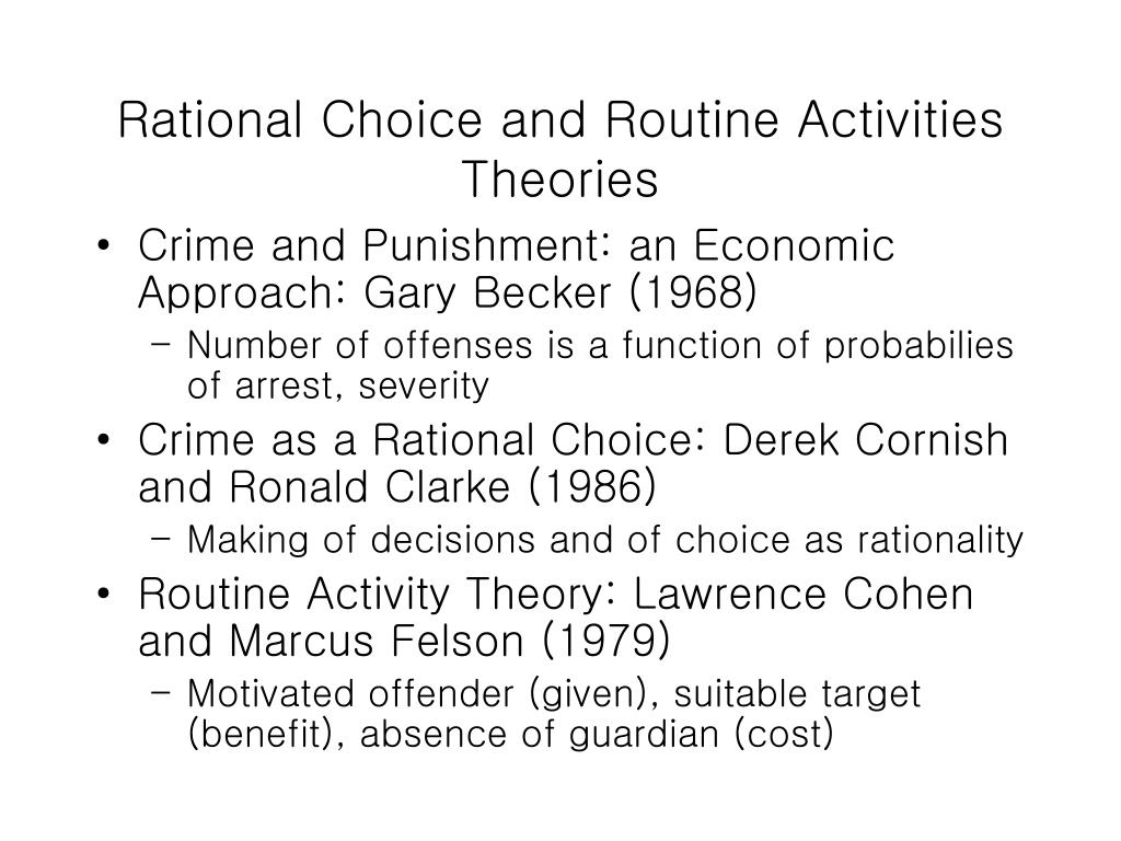 Rational Choice and Routine Activities Theories